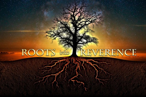 roots-into-reverence-landing